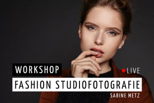 WORKSHOP Fashion Studiofotografie Sabine Metz LIVE cafe obscura